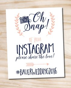 Oh Snap Instagram Navy and Blush Wedding Sign 8x10 printable wedding sign - printable digital file 8x10 but we can size to any size youd like.