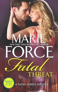 ARC Review – Fatal Threat (Fatal #11) by Marie Force