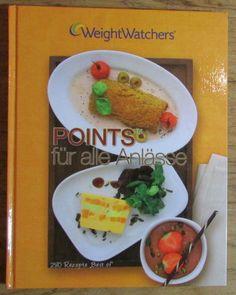 Weight Watchers Points für alle Anlässe - 280 Rezepte Kochen Kochbuch