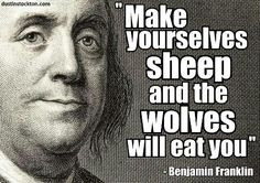 Benjamin Franklin  INFOWARS.COM  BECAUSE THERE'S A WAR ON FOR YOUR MIND
