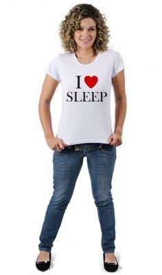 Camiseta I Love Sleep por apenas R$37.91