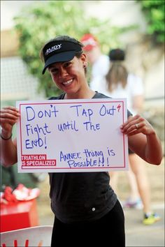 Wise words from a fan at Ironman Kona, showing support for Specialized athletes.