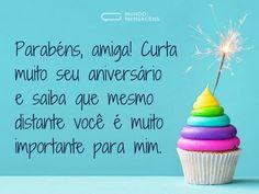 Parabéns, amiga! Curta muito seu aniversário e saiba que mesmo distante você é muito importante para mim. (...) https://www.mundodasmensagens.com/mensagem/parabens-e-curta-seu-aniversario-amiga.html