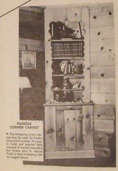 Pioneer Corner Cabinet Vintage Woodworking Plan - I have this plan.