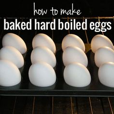 "Baked hard ""boiled"" eggs in the oven! 