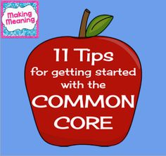 Making Meaning: 11 Tips for Getting Started with the Common Core