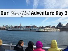 Our New York Adventure Day 3