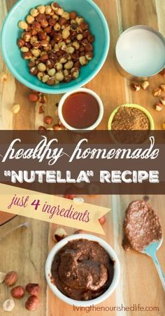 Healthy homemade nutella recipe, just 4 ingredients in this creamy chocolate hazelnut spread - from livingthenourishedlife.com