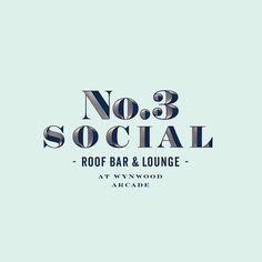 Branding for Norman Van Aken's new adventure: @no3social. Wynwoods first ever rooftop bar and lounge. Located at Wynwood Arcade. 50 NW 24th Street.  Logo.  #Branding #Food #Miami #GraphicDesign #Type #Logo #Brand #Retail #BussinesCards #Typography #Wynwood #Rooftop #RooftopBar #Cocktails #Cocktail #CocktailsofInstagram #EaterMiami #Mia #MiaEats #MiamiEats #WynwoodArcade #NormanVanAken #ThreeWynwood #No3social #SouthboundHospitality #MartinEpelde #Delicca