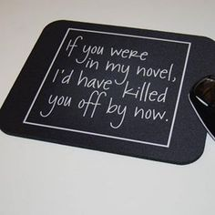 If You Were In My Novel...
