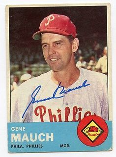 GENE MAUCH Signed 1963 Topps #318 Phillies  KOA Authenticated