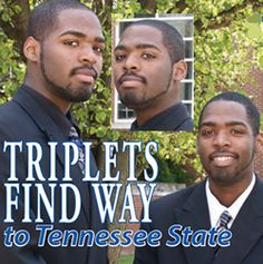 Kimes triplets attend Tennessee State University.
