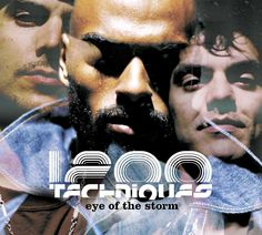 """1200 Techniques """"Eye Of The Storm"""" single from the Album Consistency Theory. www.1200techniques.com.au"""