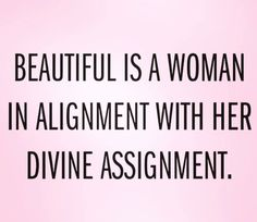 "I think so... ""#Beautiful is a woman in alignment with her divine assignment.""✝️ ✨ #Perfect #soul #truth #compassion #unity #charity #love #spiritual #success #spirituality #business #soul #motivation #entrepreneur #knowledge #wisdom #amazing #grace #God #Jesus #HolySpirit #eternal #life #forever #hope #faith #truelove #believe #Bible #living"