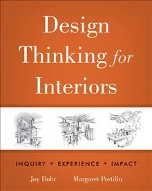 Take a holistic approach to contemporary interior design... Design Thinking for Interiors: Inquiry, Experience, Impact by Joy H. Dohr and Margaret Portillo. Buy this eBook on #Kobo: http://www.kobobooks.com/ebook/Design-Thinking-Interiors-Inquiry-Experience/book-J4QSJETnjECNPBc4ibOZxg/page1.html