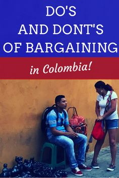the art of Bargaining in colombia
