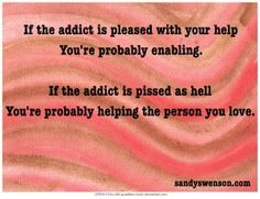 ☼ Please Don't Enable The Addict To Harm My Son