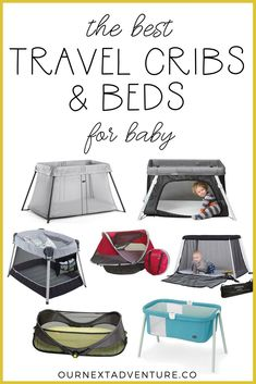A round up of the best travel cribs and beds for baby, tested and well-loved by traveling families. #familytravel #travelgear // Family Travel | Baby Travel | Best Travel Bed | Portable Travel Crib | Flying with Baby | Best Pack and Play | Travel Bassinet | Family Travel Gear | Travel Crib Reviews | Brica | BabyBjorn | Lotus | KidCo Peapod | Phil&Teds
