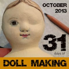 Northdixie Designs: 31 Days of Doll Making