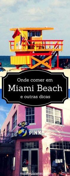 Onde comer em Miami e outras dicas de viagem   Malas e Panelas
