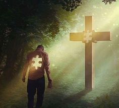 Jesus is the missing piece in your life.