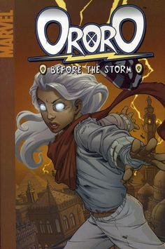 Ororo Before The Storm More X-Men @ http://groups.yahoo.com/group/Dawn_and_X_Women & http://groups.google.com/group/Comics-Strips & http://groups.yahoo.com/group/ComicsStrips ~Inge~ @ http://www.facebook.com/ComicsFantasy & http://www.facebook.com/groups/ArtandStuff