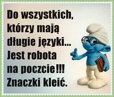Smurfs, Haha, Folk, Funny, Quotes, Fictional Characters, Inspiration, Humor, Good Morning Funny
