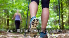 March 30 is Take a Walk in the Park Day