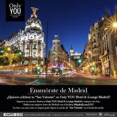 """Repinea esta foto y publica tus mejores fotos de Madrid seguido del hashtag #MadridLovesYOU. La foto con más éxito ganará la noche de """"San Valentín"""" en el hotel de moda."""