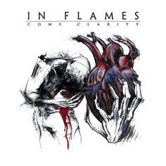 In Flames ; Come Clarity