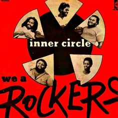 "INNER CIRCLE - We 'A' Rockers 7"" ℗ 1977, Island Records"