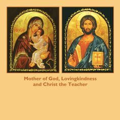Christ the Teacher / Mother of God Lovingkingness (matching icons) - Ancient Faith Store