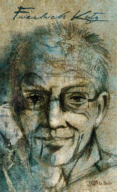Friedrich Katz-Kathia Recio. Somos memoria, Mauricio Tenorio.  1 diciembre, 2014 http://www.nexos.com.mx/?p=23409