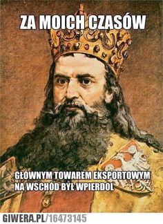 Casimir III the Great King Casimir III, the only Polish king to earn the… European History, Art History, Friedrich Ii, Poland History, Funny Mems, Great King, Catholic Saints, Reaction Pictures, Memes