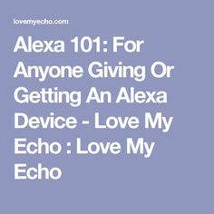 A few essential bits of information that most Alexa device owners find helpful, for both givers and recipients of Alexa devices. Amazon Alexa Commands, Amazon Alexa Skills, Amazon Echo Tips, Amazon Hacks, Alexa Dot, Alexa Echo, Alexa Tricks, Tech Hacks, Glow