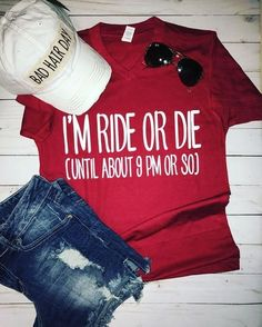 Ride or Die Tshirt - Cool Shirts - Ideas of Cool Shirts - Vinyl Shirts, Mom Shirts, Funny Shirts, Crazy Shirts, Ride Or Die, Stitch Fix, T Shirt Citations, Over Boots, T Shirts With Sayings