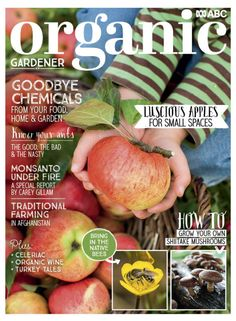 Organic Gardener Magazine is a guide to organic gardening, providing informative and inspirational stories on everything you need to know to grow your own f Fruit Quotes, Apple Home, Starting Seeds Indoors, Organic Wine, Grow Your Own, Fruit Drinks, Fruits And Vegetables, Healthy Fruits, Green Cleaning