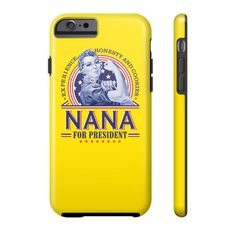 "Buy 2 or More & Get Free Shipping!! Limited Edition ""Presidential Nana"" Phone Cases available in 2 options for a variety of devices! Limited Number Availabl"
