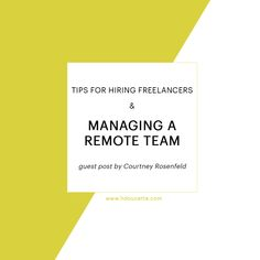 Tips for Hiring Freelancers and Managing a Remote Team Hire Freelancers, Professional Networking, Google Hangouts, Web Design, Graphic Design, Self Discipline, Job Posting, Sales And Marketing, Time Management