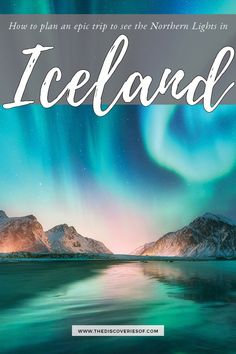 Ready to see the Northern Lights in Iceland? Iceland is an incredible place to see the aurora borealis. Here's how to plan your Iceland northern lights trip Iceland Road Trip, Iceland Travel Tips, Europe Travel Tips, European Travel, Travel Destinations, Travel Abroad, Travel Hacks, Travel Ideas, Iceland Adventures
