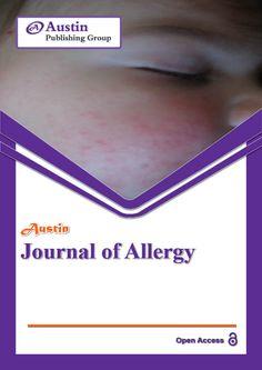 Austinpublishinggroup Com Allergy Austin Journal Of Allergy Is An