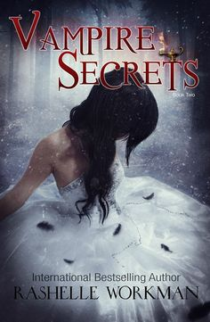 Happy Release Day! Giveaway: Vampire Secrets (Blood and Snow Season Two) by RaShelle Workman