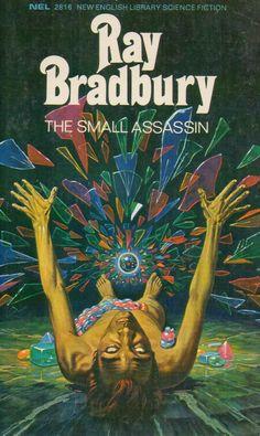 "Vintage sci-fi paperback book covers Ray Bradbury 'The Small Assassi. Jahrgang Jahre Jahre Science-Fiction-Taschenbuch umfasst Ray Bradbury ""The Small Assassin"" Vintage Book Covers, Comic Book Covers, Science Fiction Art, Pulp Fiction, Book Cover Art, Book Cover Design, Ray Bradbury Books, Classic Sci Fi Books, Good Sci Fi Books"