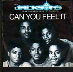 Can you feel it - The Jacksons  1980