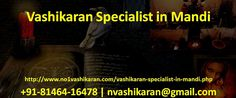 Vashikaran Specialist in Mandi provide precisely the same love problem choice to the society whether it's Inter Caste marriage, love marriage solution or some of your family issues we are always here to offer you with best of a vashikaran specialist in Mandi.