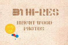 31 Bright Wood Photos+Bonus by IDA SHOP on Creative Market