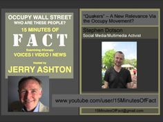 """Audio: 15 Minutes Of Fact: """"Quakers"""" - A New Relevance Via The Occupy Movement?   19:33  ▶"""