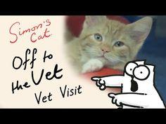 Simon's Cat in 'Off to the Vet' - Vet Visit - YouTube. -TIPS FOR A VET VISIT!!