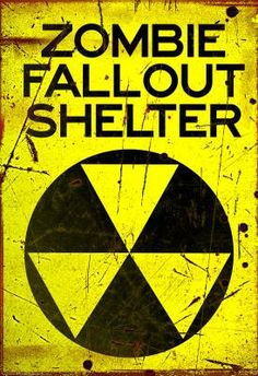 Amazon.com: (11x17) Zombie Fallout Shelter Sign Poster Print: $4.99