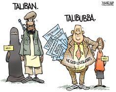 The Taliban.  The American version, found especially in North Carolina - the Talibubba